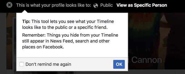 Use the View As feature to see how your Facebook profile appears to others.