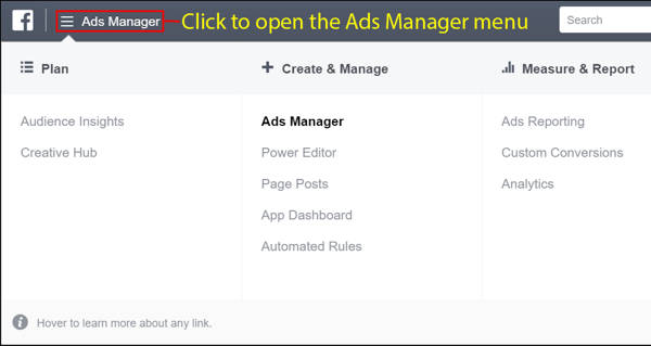 Open the Facebook Ads Manager menu after you create your account.