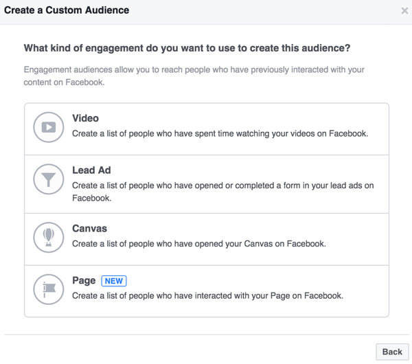 After you click to create an audience based on an engagement, you can define the audience based on an interaction with a video, lead ad, Canvas, or page.