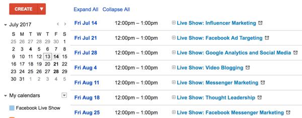 Create a calendar of topics for your Facebook Live show.