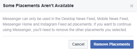 You'll see an error message if you try to choose certain placements for your Messenger ad.