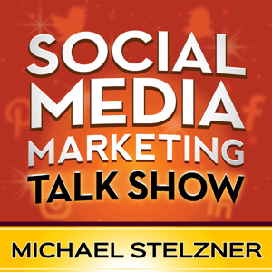 The Social Media Marketing Talk Show podcast.