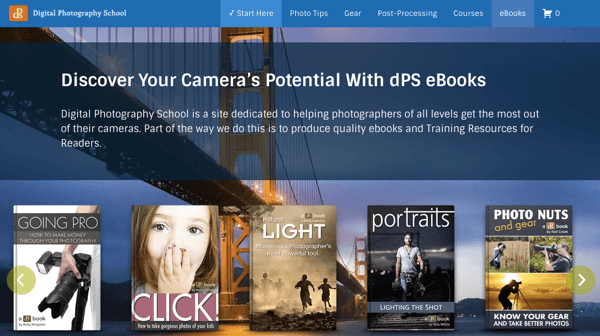 Digital Photography School makes revenue by selling courses and ebooks..