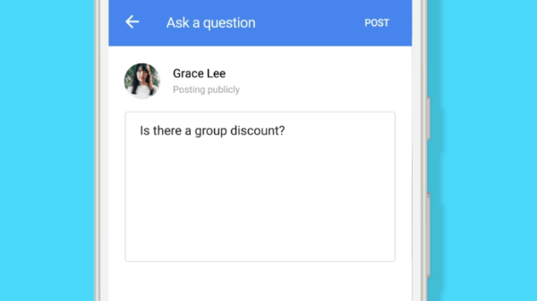 Google rolled out a new Q&As feature in Google Maps and mobile Search worldwide.