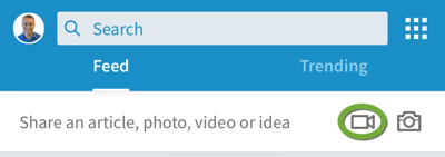 Look for the video camera icon in the LinkedIn mobile app.