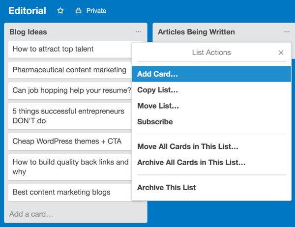 Each time you receive a pitch, add a new card to your Blog Ideas list.