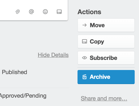 To archive a Trello card, open the card and click Archive.