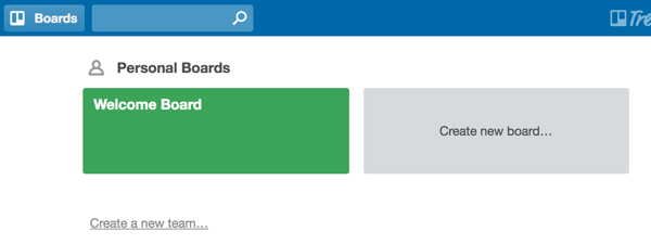 To set up a Trello board, click Create New Board.