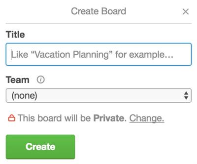 Enter a name for your Trello board.