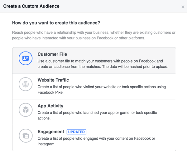 Select Customer File for the custom audience type.