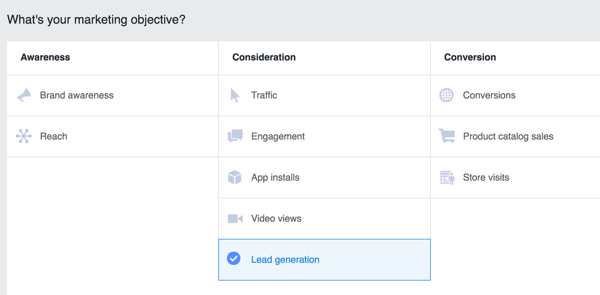 Select Lead Generation as the objective for your Facebook campaign.