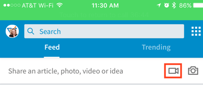Click the video camera icon to create a LinkedIn video update.