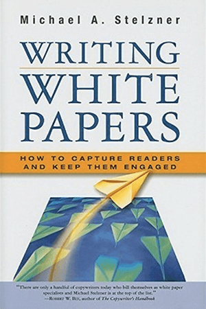 Mike's first book, Writing White Papers.