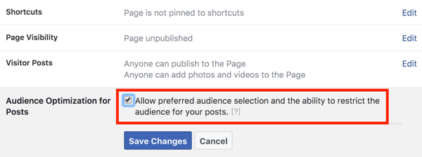 Select the option to enable audience optimization for posts and then click Save Changes.
