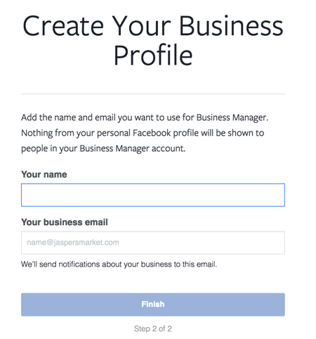 Enter your name and work email to finish setting up your Facebook Business Manager account.