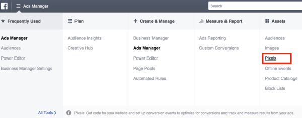 To set up the Facebook pixel, open Ads Manager to select it.