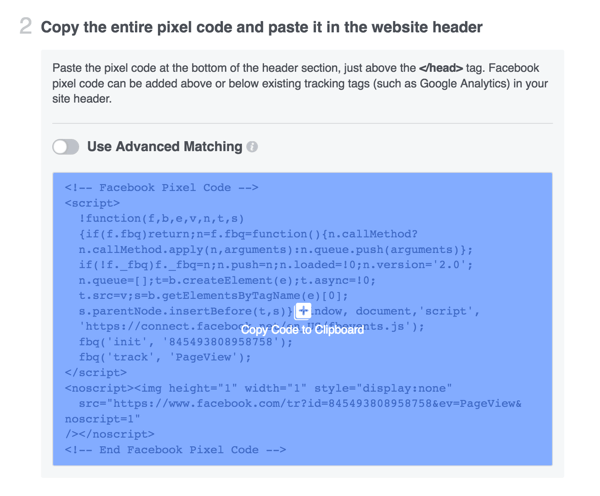 Copy the Facebook pixel code and install it on your website.