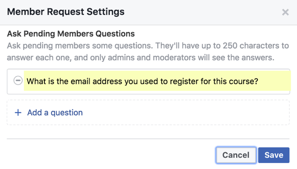 Add up to three questions of pending members.