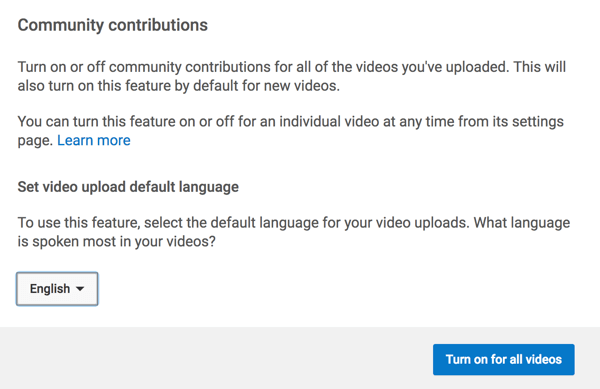 Turn on the feature that allows the YouTube community to translate captions for you.