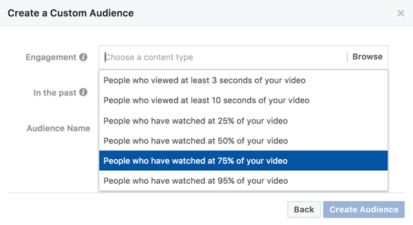 For a custom audience based on video engagement, you can select how much of your video someone needs to watch to see your retargeting ad.