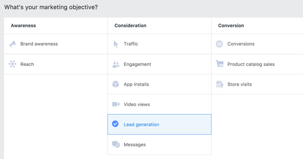 When you create the Facebook ad that you'll show to your custom audience, choose the Lead Generation objective.
