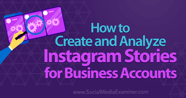 Learn how to create Instagram Stories for your Instagram business account.