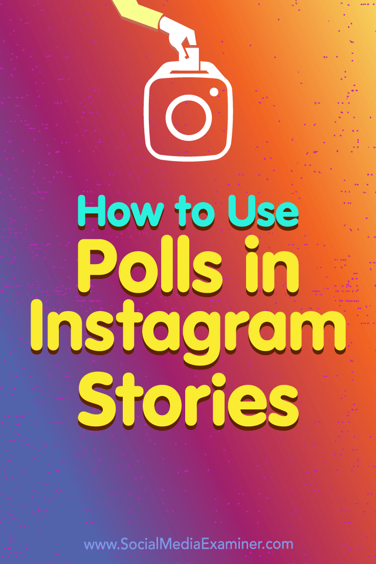 How to Use Polls in Instagram Stories by Jenn Herman on Social Media Examiner.
