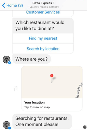 A restaurant chain uses a bot to help customers find the nearest restaurant, book a table, and receive offers.