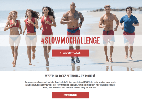 The Rock's Seven Bucks Productions recently hosted a UGC contest that asked people to submit their best Baywatch slow-motion video using the hashtag #slowmochallenge.