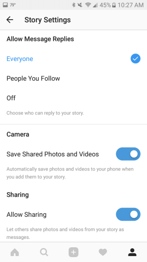 Use settings to automatically save photos and videos you add to your story to your smartphone