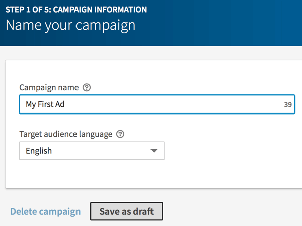 Type in a name for your LinkedIn campaign and click Save as Draft.