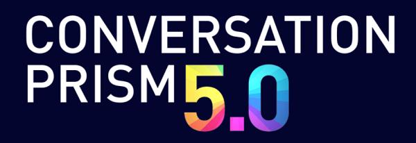 The Conversation Prism 5.0.