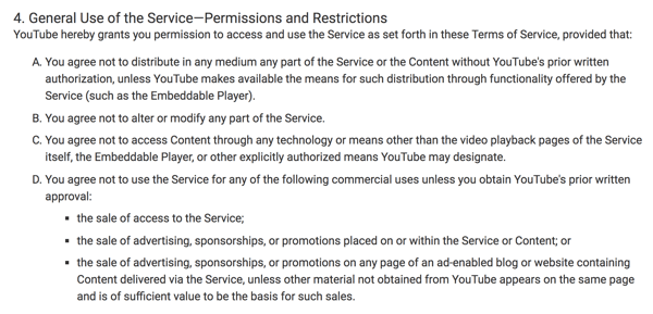 YouTube Terms of Service clearly outline the restricted commercial uses of the platform.