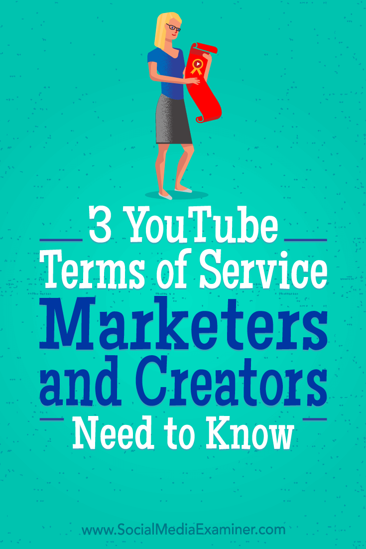 3 YouTube Terms of Service Marketers and Creators Need to Know by Sarah Kornblet on Social Media Examiner.