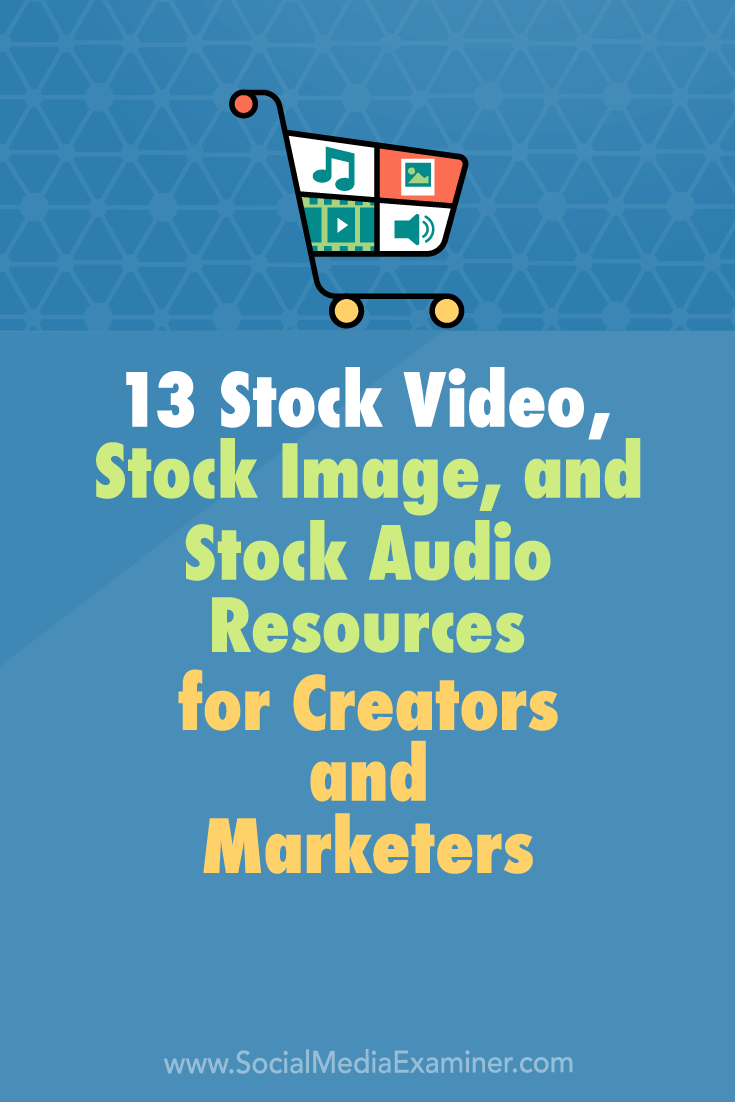 Discover 13 places where creators and marketers can find affordable stock photos, video clips, and music.
