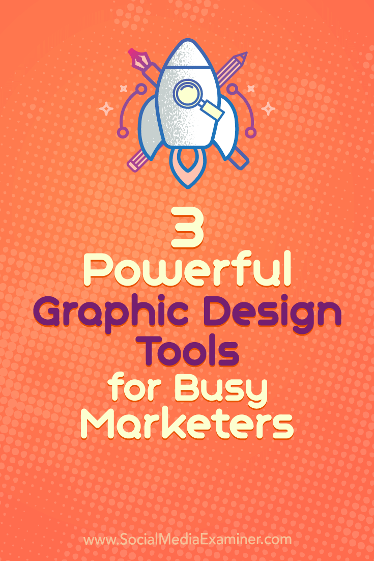 Discover three graphic design tools to create professional images and visuals.