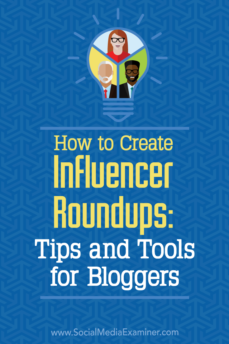 Discover a four-step plan to create effective influencer roundups and improve your influencer outreach.