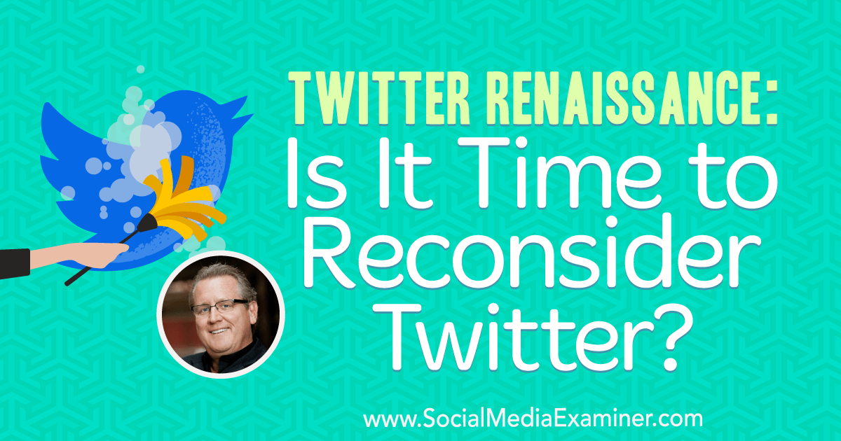 Twitter Renaissance: Is It Time to Reconsider Twitter? : Social