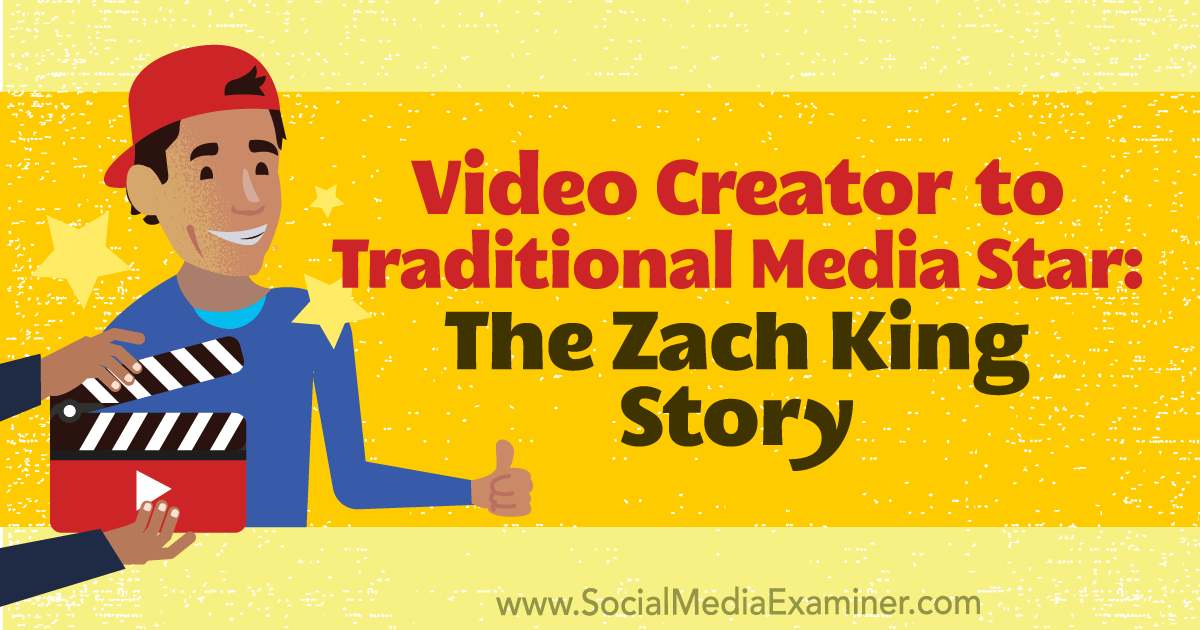 Video Creator to Traditional Media Star: The Zach King Story