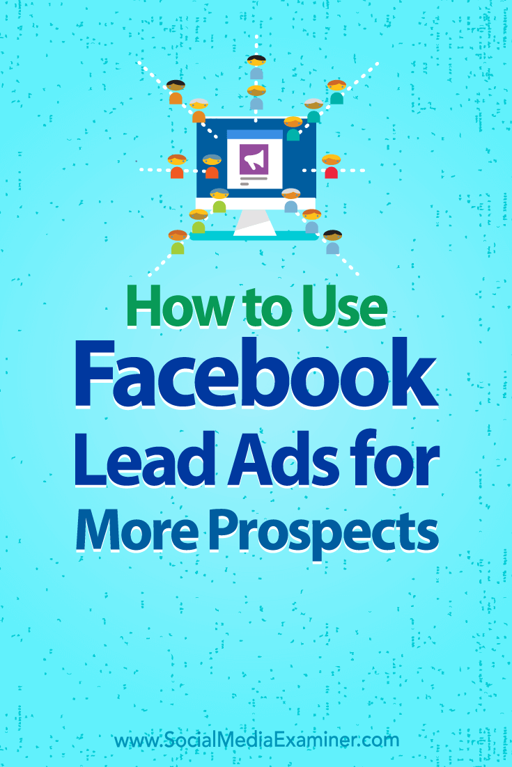 Discover how to use Facebook lead ads to collect and download email and mailing contact details from Facebook users.