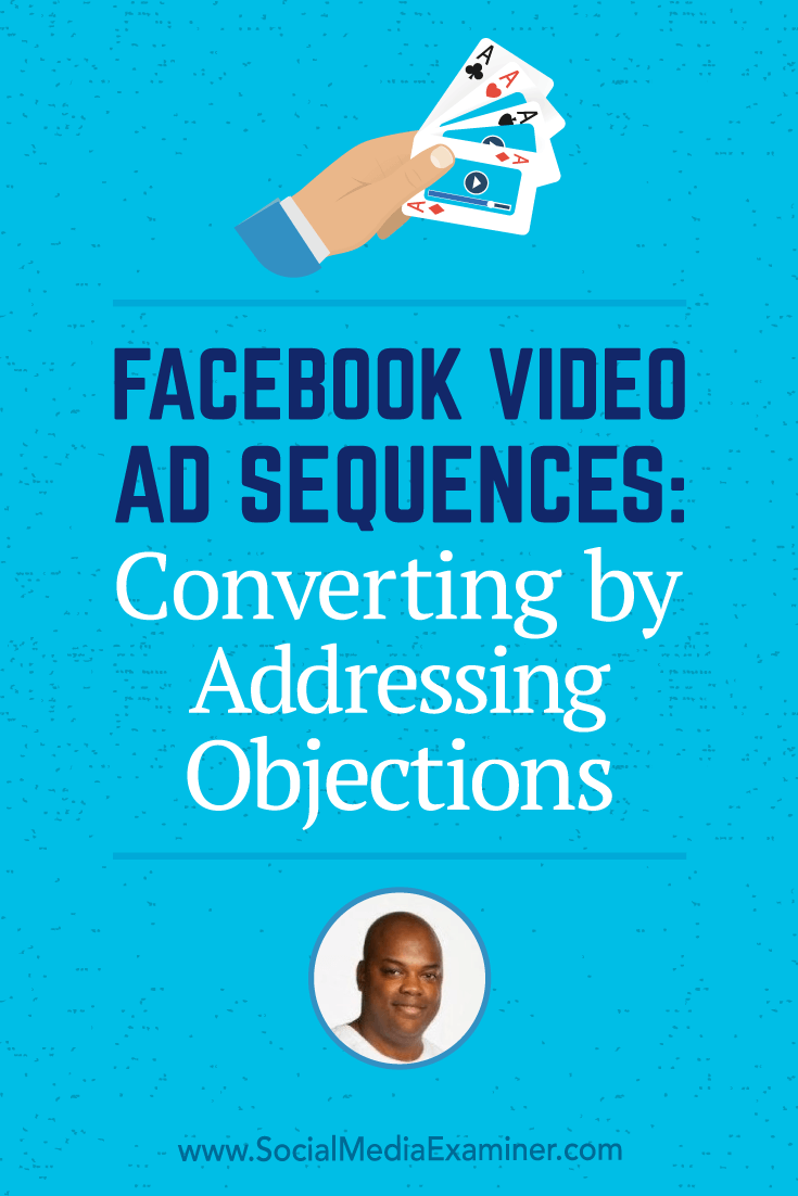 Social Media Marketing Podcast 284. In this episode Tommie Powers explores how to use Facebook video ads to turn people into customers.