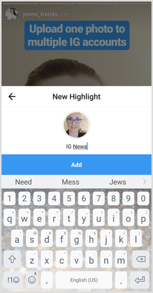 Instagram add highlight name