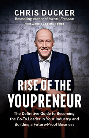 Rise of the Youpreneur by Chris Ducker.