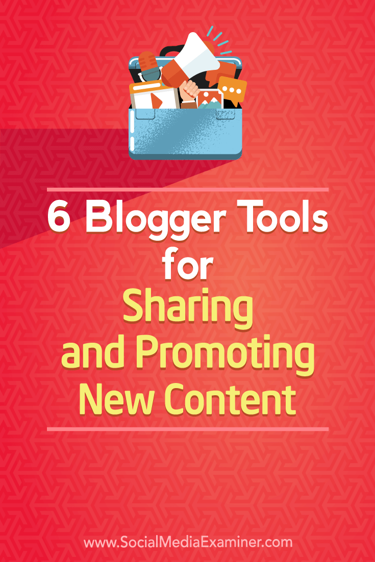 Discover six tools that will help boost the visibility of your blog posts.