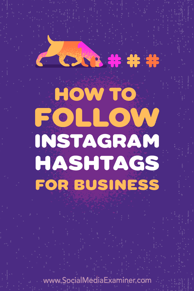 Discover how to use Instagram's Follow Hashtag feature to monitor relevant topics and campaigns.