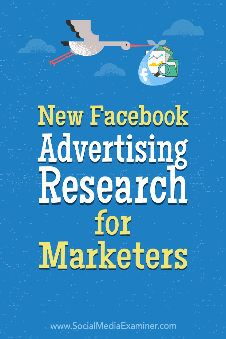 Discover stats from recent Facebook advertising research and find insights to help you make more informed choices for your advertising campaigns.