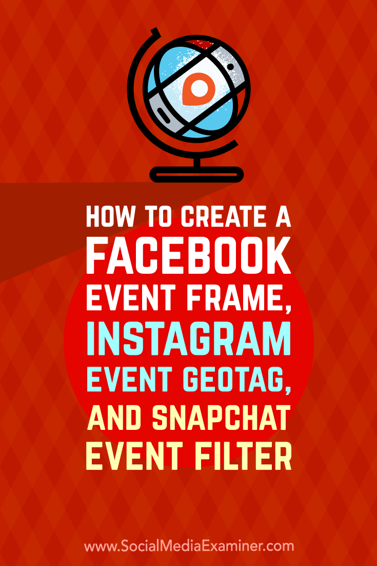 Learn how to create a Facebook frame, Instagram geotag, and Snapchat filter for your next live event to turn your attendees into ambassadors.