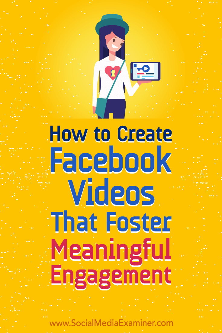 Discover how to create Facebook videos that generate the mindful interactions your posts need to stay visible in the news feed.