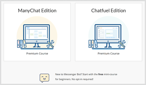 Dana Tran offers bot courses for ManyChat and Chatfuel on her website.