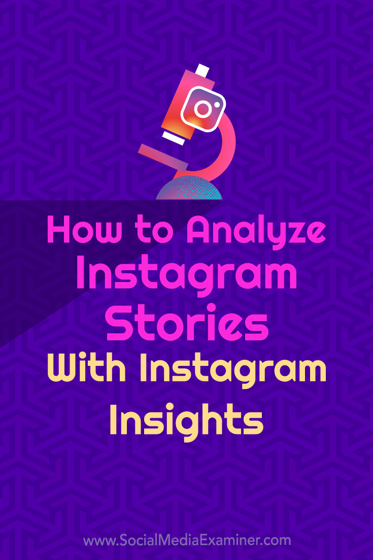 Discover how to use Instagram Insights to evaluate metrics and key performance indicators (KPIs) for Instagram Stories.